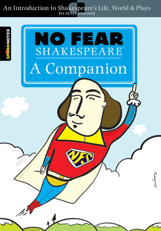 No Fear: A Companion (No Fear Shakespeare) by William Shakespeare