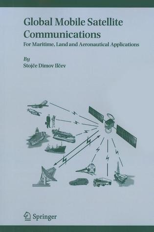 Global Mobile Satellite Communications Theory-For Maritime, Land and Aeronautical Applications, Second Edition