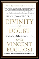 Divinity of Doubt: God and Atheism on Trial
