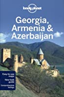 Lonely Planet: Georgia, Armenia & Azerbaijan