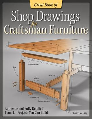 Great Book Of Shop Drawings For Craftsman Furniture Authentic And