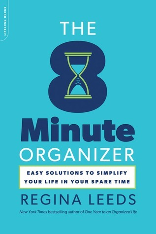 The-8-Minute-Organizer-Easy-Solutions-to-Simplify-Your-Life-in-Your-Spare-Time