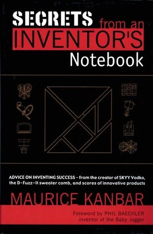 Secrets From An Inventors Notebook