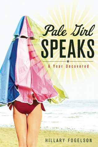 Pale Girl Speaks: A Year Uncovered