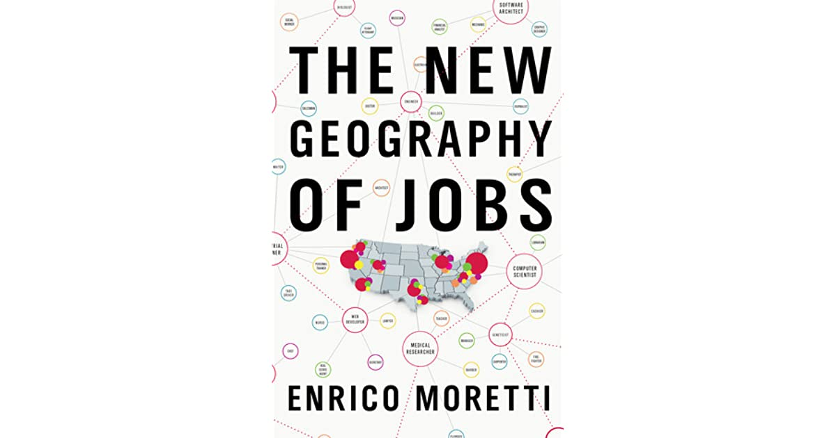 The new geography of jobs by enrico moretti fandeluxe Image collections