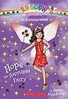 Hope the Happiness Fairy (Rainbow Magic: Princess Fairies #1)