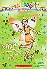 Anya the Cuddly Creatures Fairy (Rainbow Magic: Princess Fairies #3)