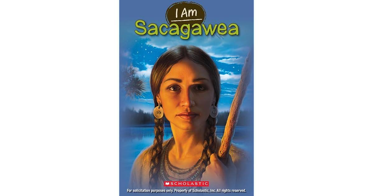 I am Sacagawea Complete