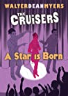 A Star Is Born (Cruisers, #3)