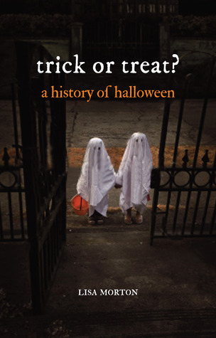 Trick or Treat A History of Halloween