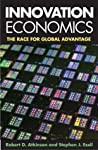 Innovation Economics: The Race for Global Advantage