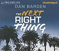 Read The Next Right Thing By Dan Barden
