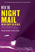 With the Night Mail and As Easy as A.B.C.: Two Yarns About the Aerial Board of Control