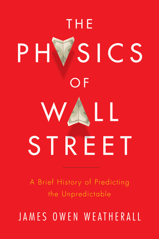 The Physics of Wall Street: A Brief History of Predicting