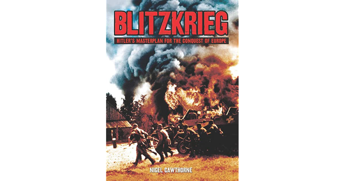 Blitzkrieg: Hiter's Masterplan for the Conquest of Europe by