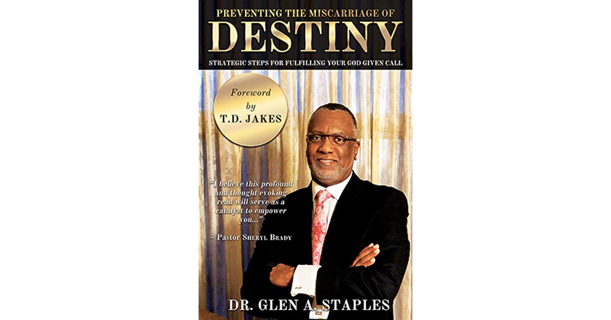 Preventing the Miscarriage of Destiny: Strategic Steps for