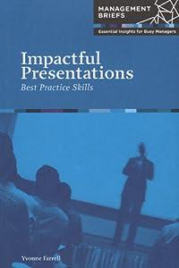 Impactful Presentations: Best Practice Skills
