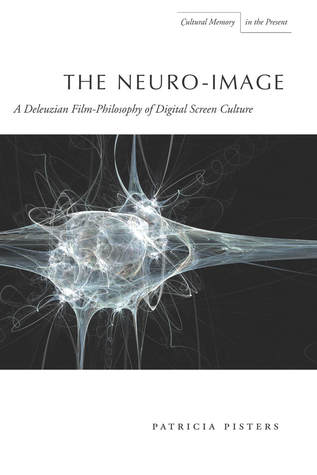 The Neuro-Image: A Deleuzian Film-Philosophy of Digital Screen Culture