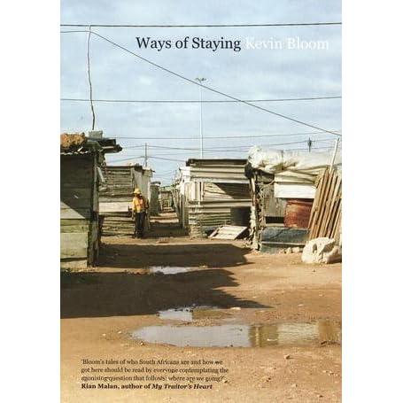 Ways of Staying