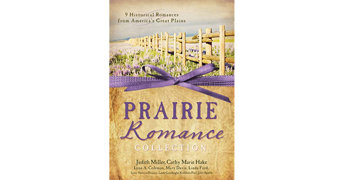 The Prairie Romance Collection: 9 Historical Romances from America's