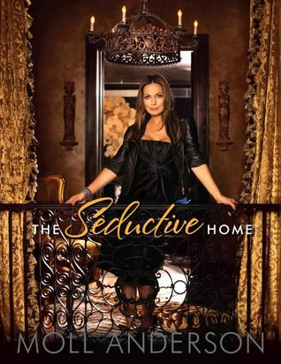 The Seductive Home: Limited Edition