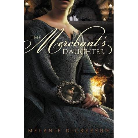 Ebook The Merchants Daughter Hagenheim 2 By Melanie Dickerson