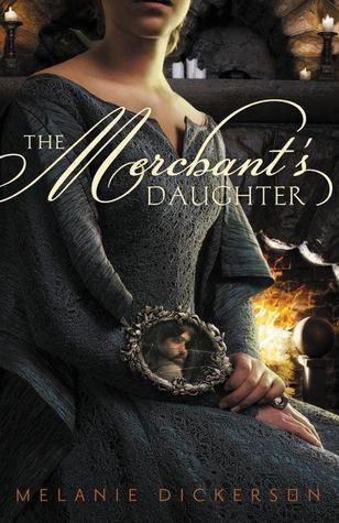 Melanie Dickerson - (Hagenheim 2) The Merchant's Daughter