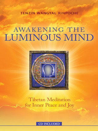 Awakening-the-luminous-mind-Tibetan-meditation-for-inner-peace-and-joy