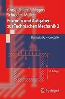 Formeln Und Aufgaben Zur Technischen Mechanik 2: Elastostatik, Hydrostatik