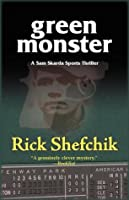Green Monster: A Sam Skarda Mystery
