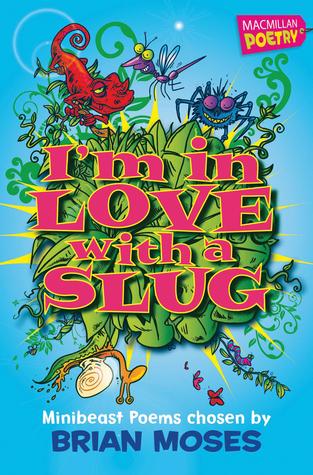 I'm in Love with a Slug