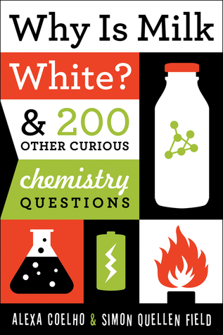Why-Is-Milk-White-200-Other-Curious-Chemistry-Questions