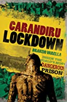 Lockdown: Inside Brazil's Most Dangerous Prison