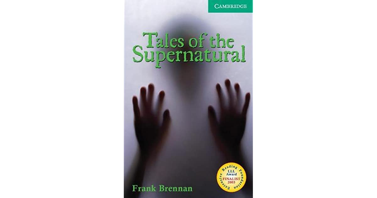 Tales of the Supernatural Level 3 (Cambridge English Readers)