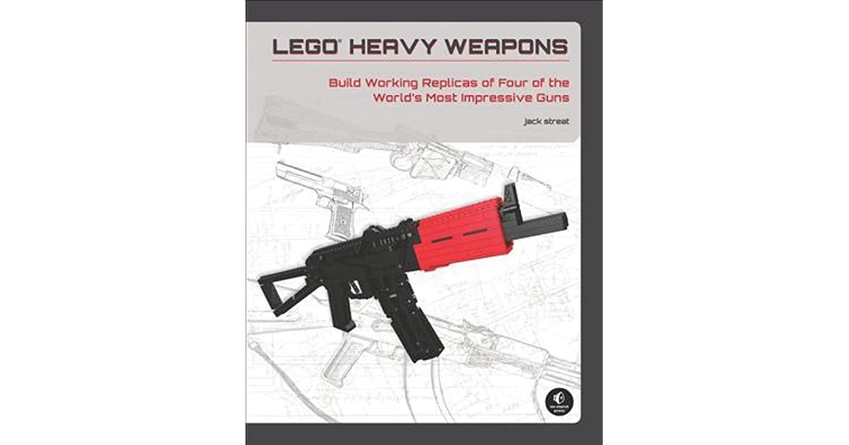Lego Heavy Weapons Build Working Replicas Of Four Of The Worlds