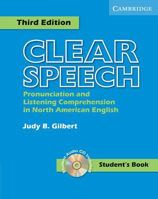 Clear Speech Student's Book with Audio CD: Pronunciation and