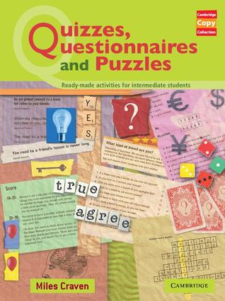 Quizzes, Questionnaires and Puzzles: Ready-Made Activities for Intermediate Students