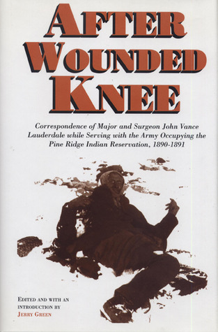 After Wounded Knee by Jerry Green