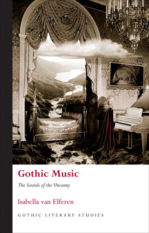 Gothic Music - The Sounds of the Uncanny