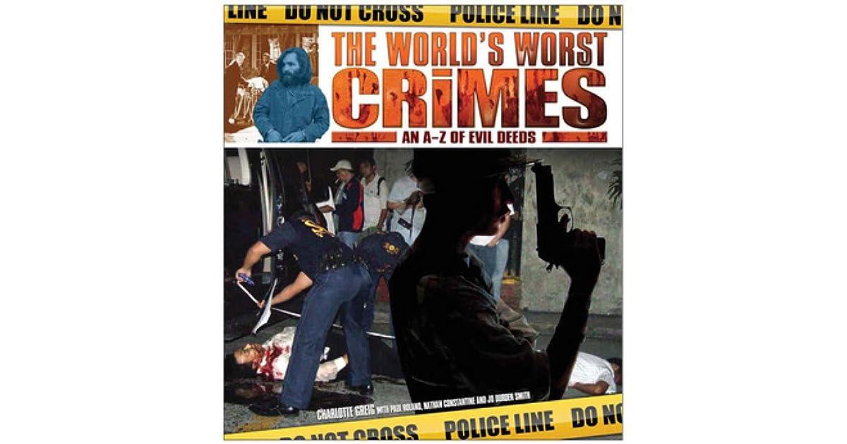 Worlds Worst Crimes By Charlotte Greig