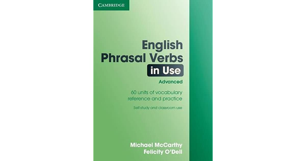 English Phrasal Verbs In Use Advanced By Michael Mccarthy