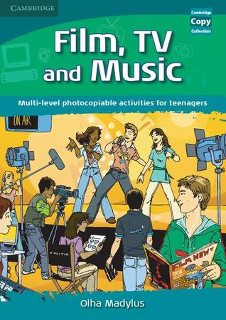 Film, Tv, and Music: Multi-Level Photocopiable Activities for Teenagers