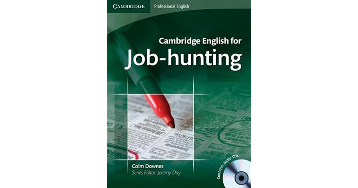 cambridge english for job hunting with 2 cds by colm downes