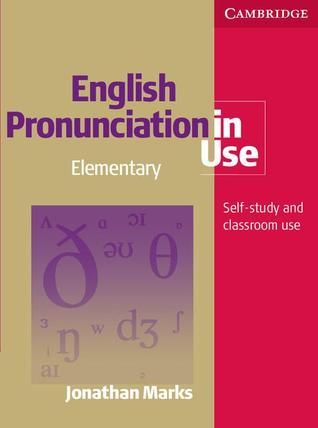 English Pronunciation in Use Elementary by Jonathan Marks