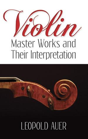 Violin Master Works and Their Interpretation