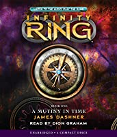 A Mutiny in Time (Infinity Ring, #1)