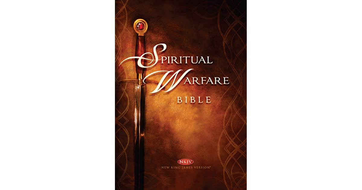 Spiritual Warfare Bible: New King James Version by Charisma House