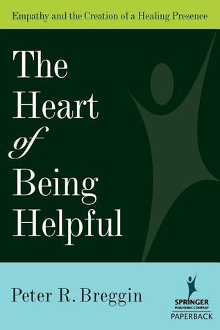The-Heart-of-Being-Helpful-Empathy-and-the-Creation-of-a-Healing-Presence