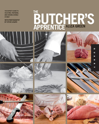 The-Butcher-s-Apprentice-The-Expert-s-Guide-to-Selecting-Preparing-and-Cooking-a-World-of-Meat