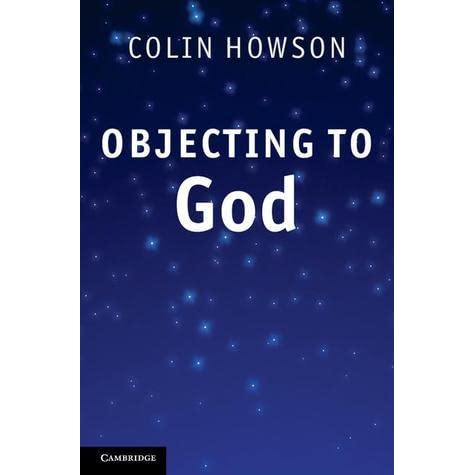 objecting to god howson colin